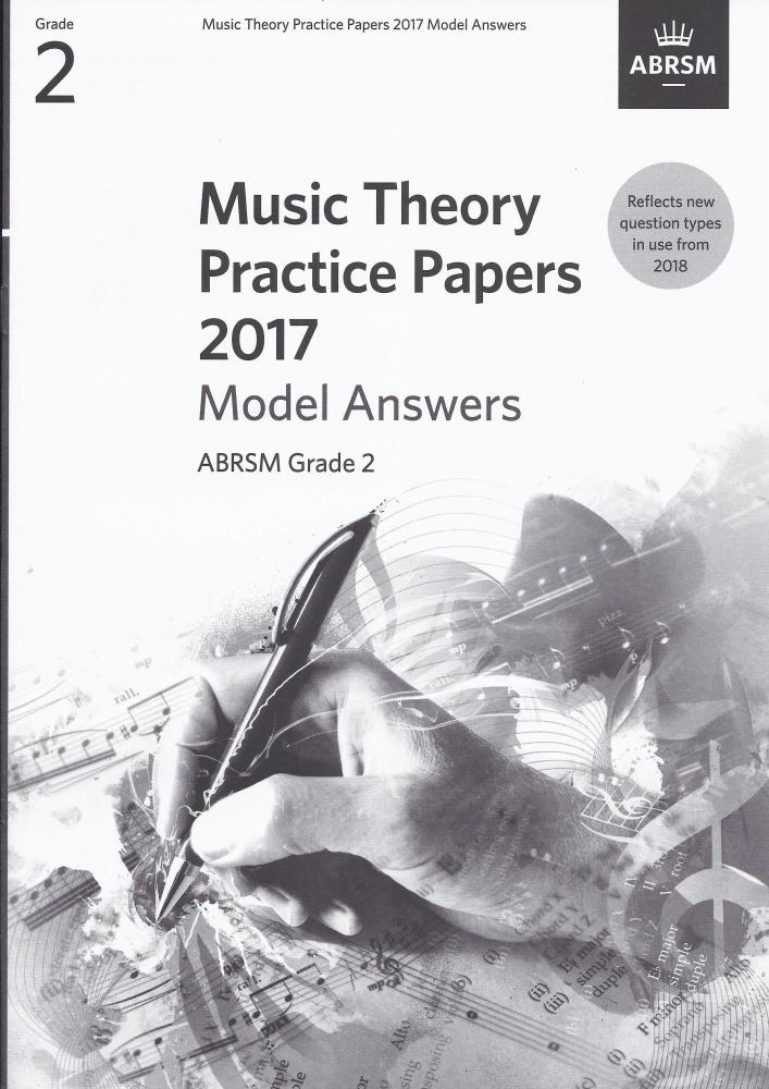 ABRSM Music Theory Practice Papers Model Answers 2017 - Grade 2