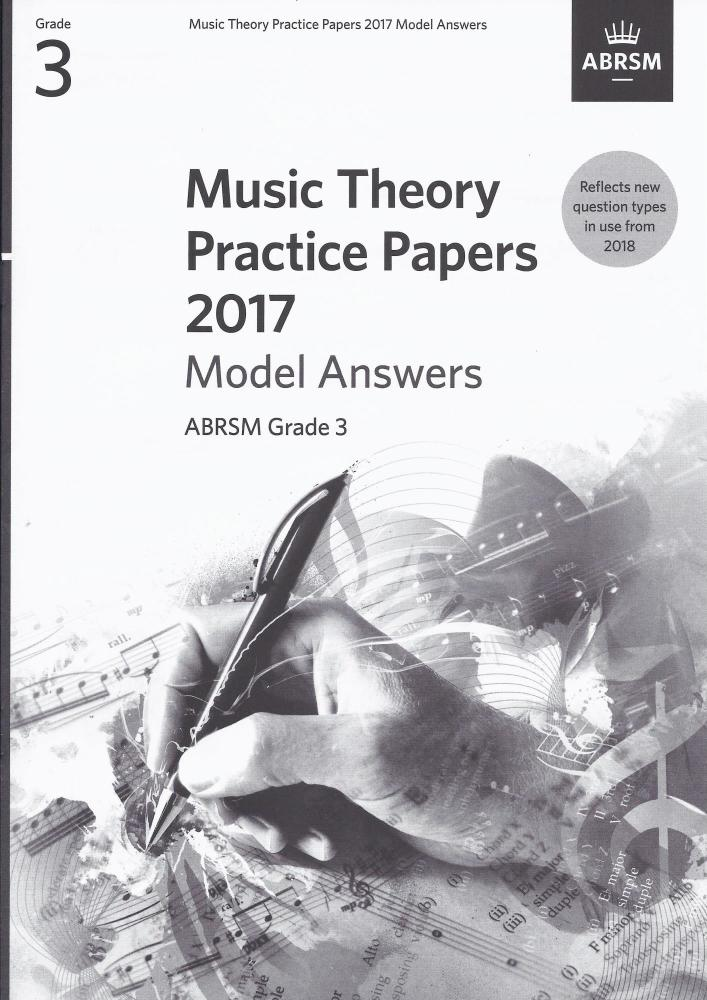 ABRSM Music Theory Practice Papers Model Answers 2017 - Grade 3