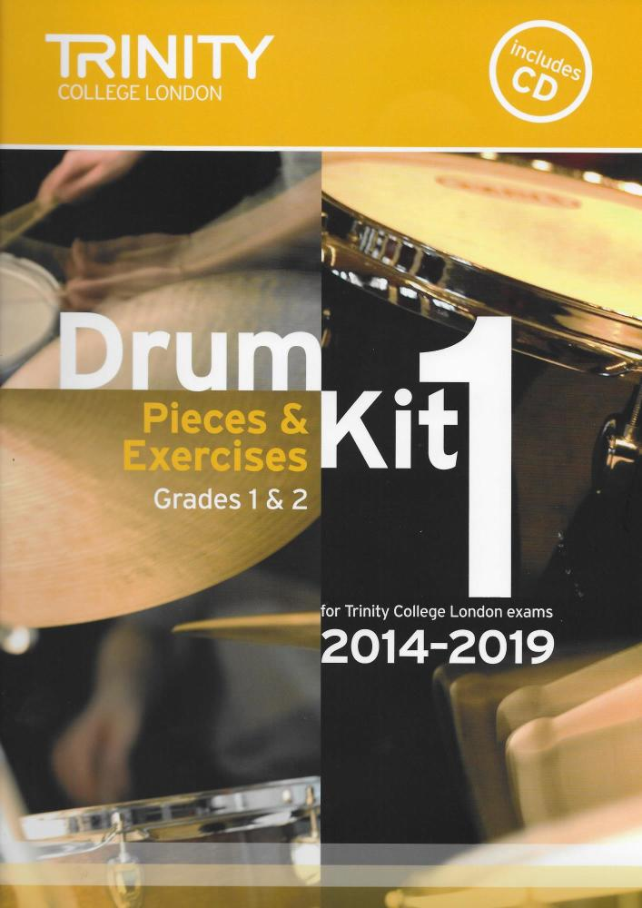 Trinity College London: Drum Kit 1 (Grades 1 & 2) With CD 2014-2019