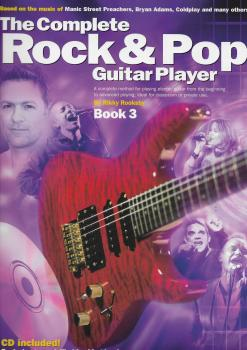 The Complete Rock And Pop Guitar Player: Book 3 (Revised Edition)