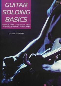 Jeff Clementi: Guitar Soloing Basics