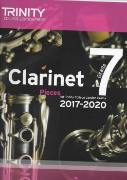 Trinity College London: Clarinet Exam Pieces Grade 7, 2017–2020 (Score And Part)