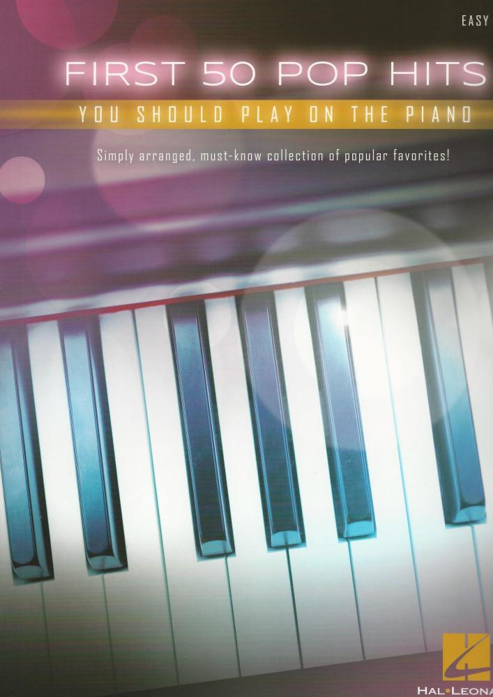 First 50 Pop Hits You Should Play On The Piano
