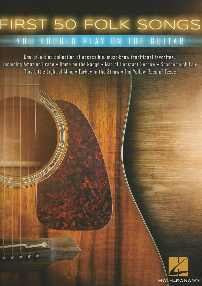First 50 Folk Songs You Should Play On The Guitar