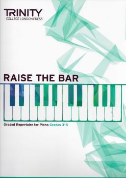 Trinity College London: Raise The Bar - Grade 3-5