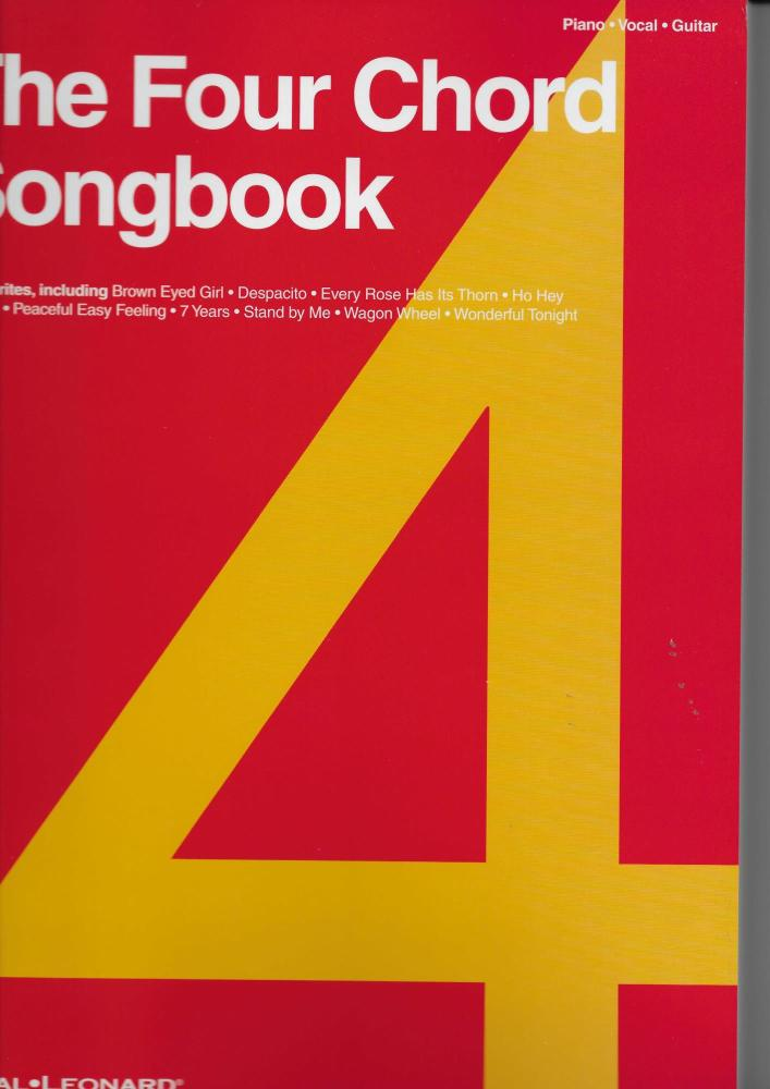 The Four Chord Songbook: 60 Favourites