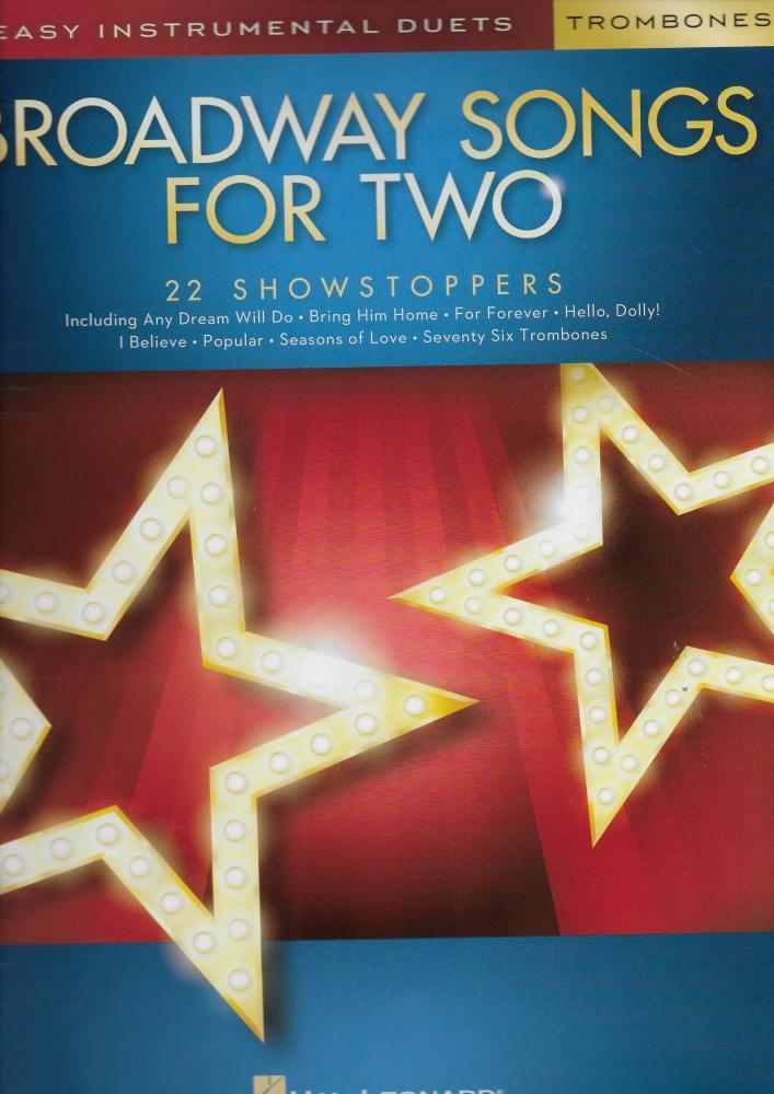 Broadway Songs For Two Trombones