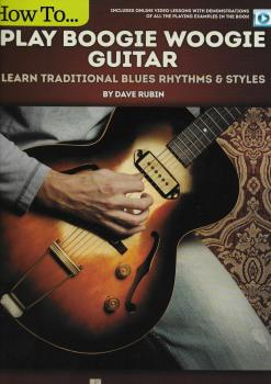 Dave Rubin: How To Play Boogie Woogie Guitar