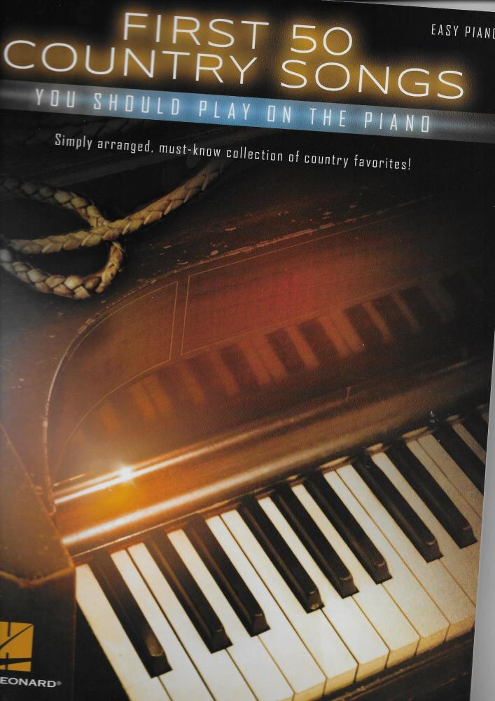 First 50 Country Songs You Should Play On The Piano (Easy Piano)