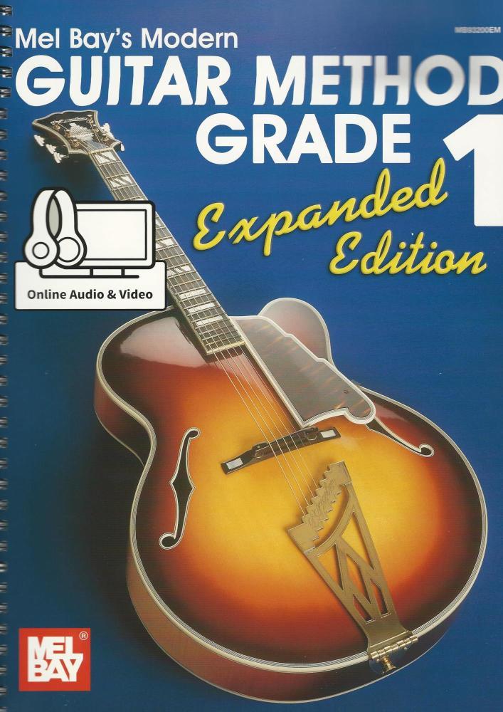 Mel Bay's Modern Guitar Method - Grade 1, Expanded Edition