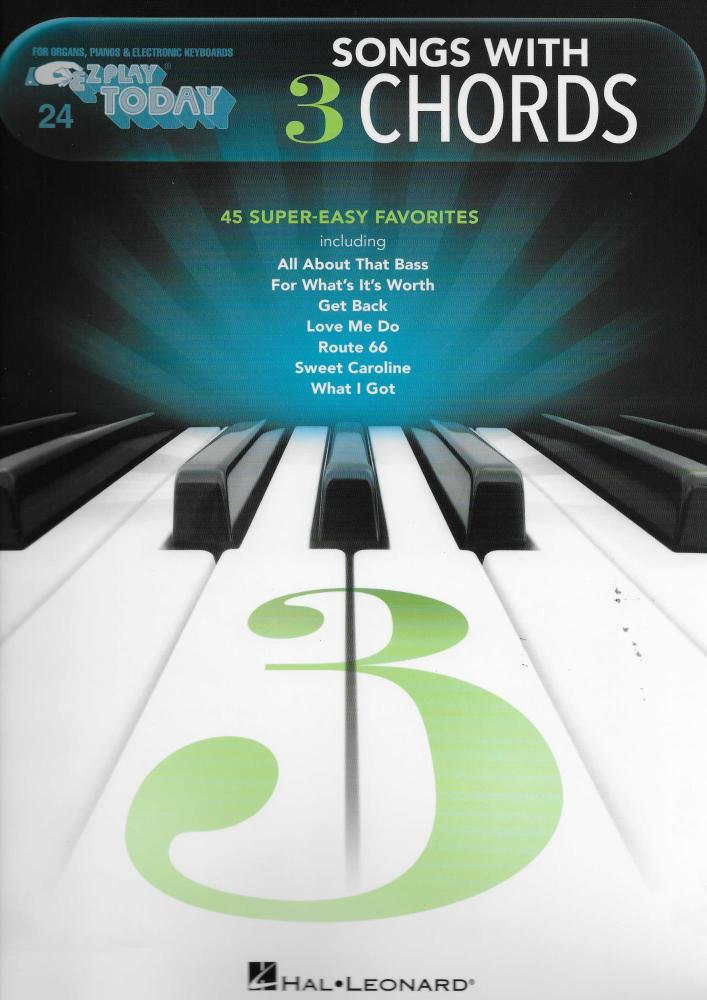 E-Z Play Today Vol. 24: Songs With 3 Chords