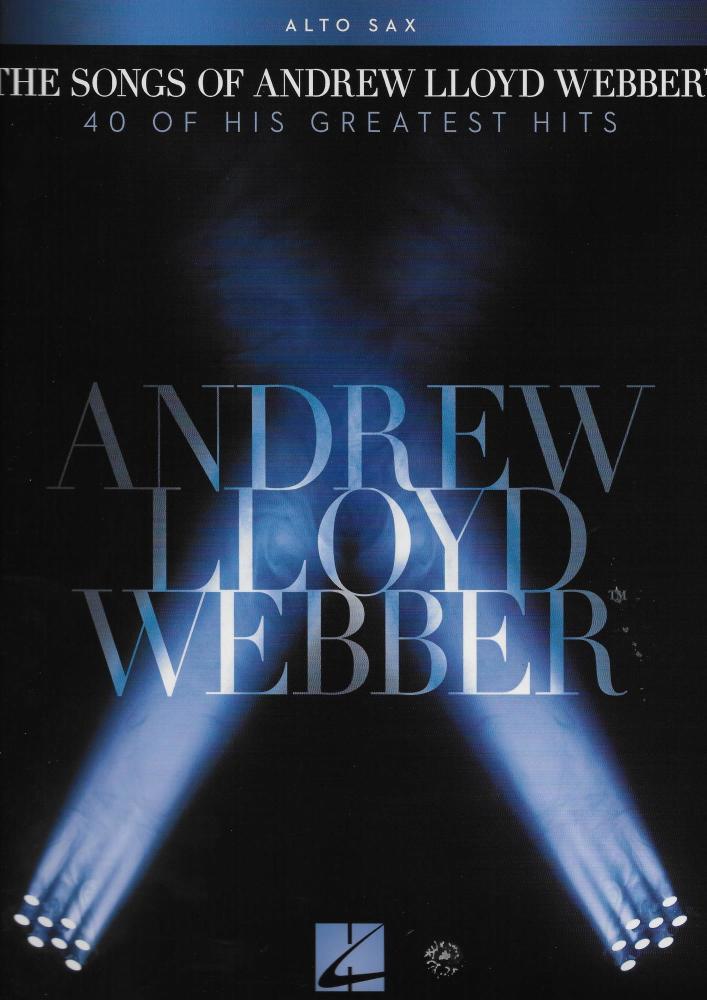 The Songs Of Andrew Lloyd Webber: Alto Saxophone
