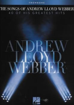 The Songs Of Andrew Lloyd Webber: Trombone