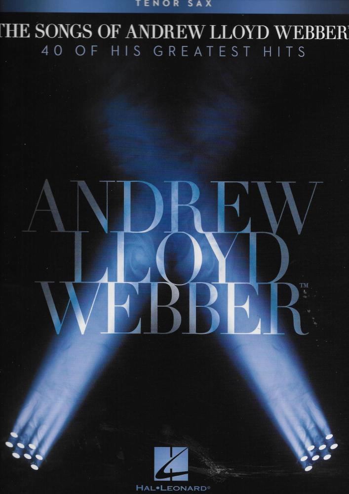 The Songs Of Andrew Lloyd Webber: Tenor Saxophone