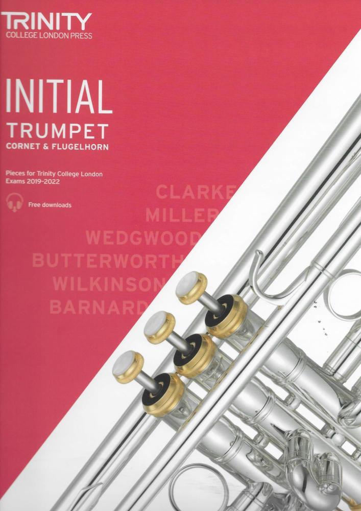 TCL: Trumpet, Cornet & Flugelhorn Exam Pieces 2019-2022 - Initial
