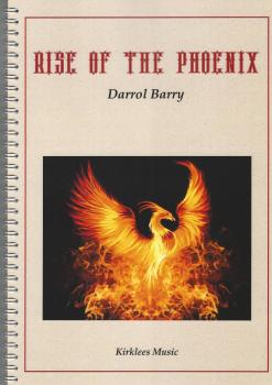 Rise of the Phoenix for Brass Band - Darrol Barry