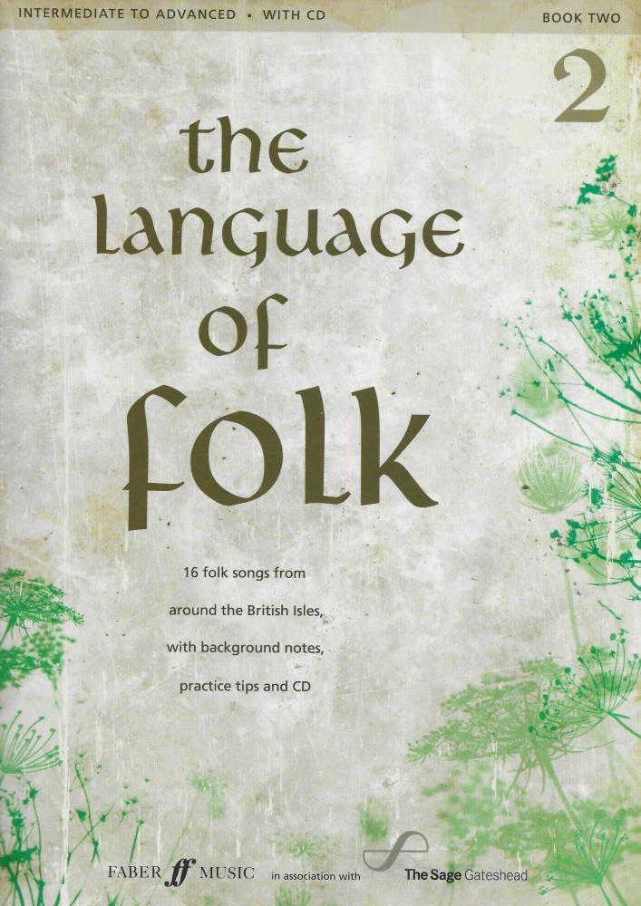 The Language Of Folk - Book 2 (Intermediate To Advanced)