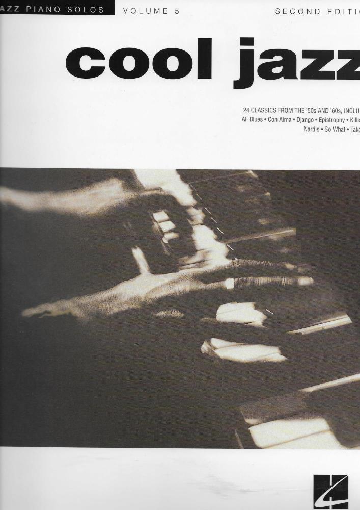 Jazz Piano Solos Series Volume 5: Cool Jazz