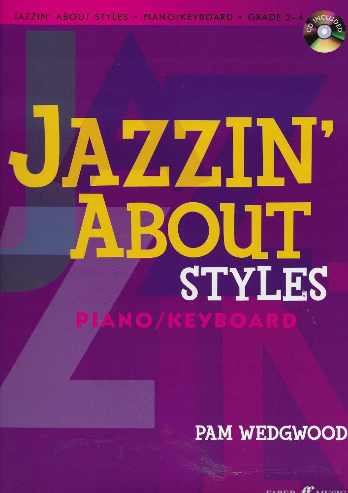 Pam Wedgwood: Jazzin' About Styles (Piano/Keyboard)