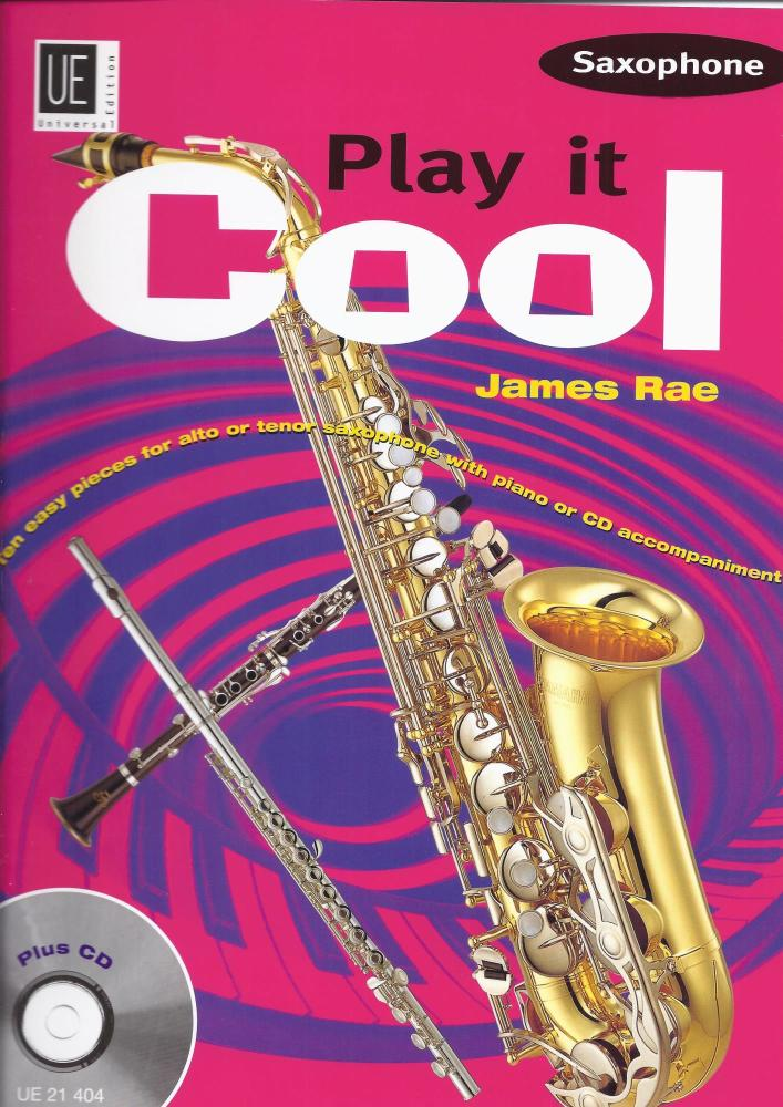 JAMES RAE PLAY IT COOL (SAXOPHONE) ASAX