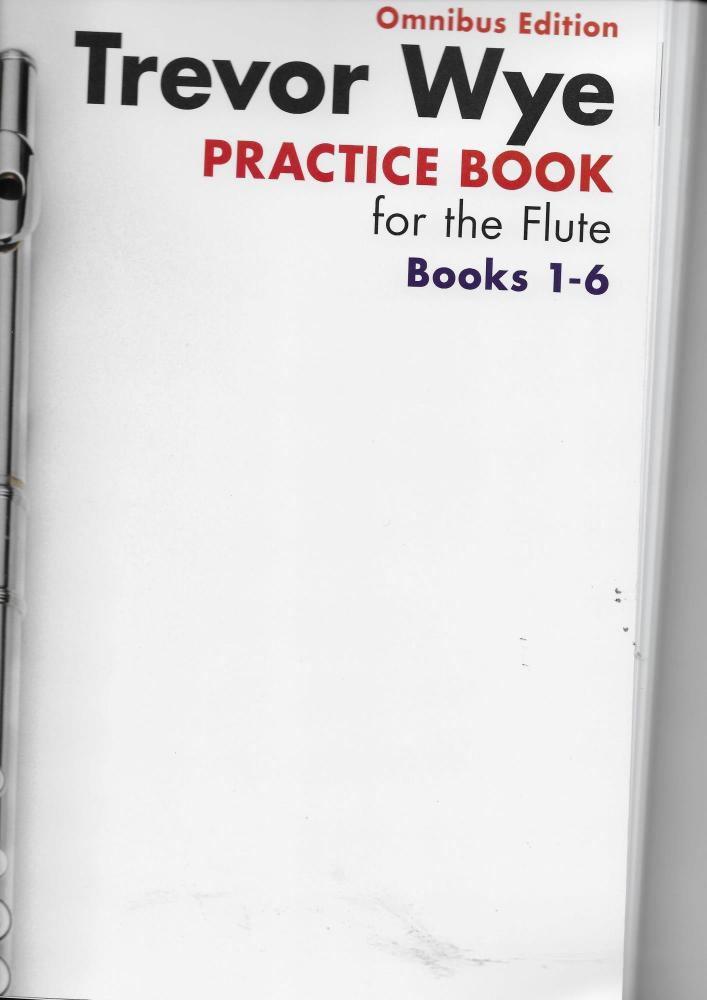 Trevor Wye: Practice Books For The Flute - Omnibus Edition Books 1-6 (Book