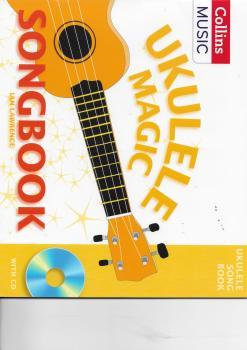 Ian Lawrence: Ukulele Magic Songbook