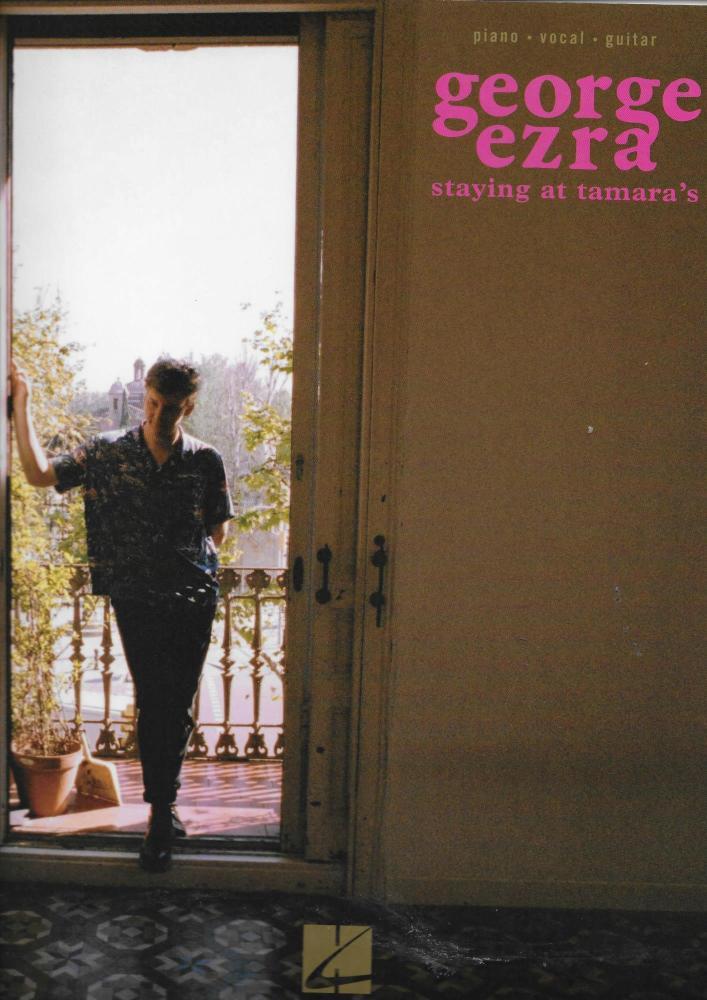 George Ezra: Staying At Tamara's
