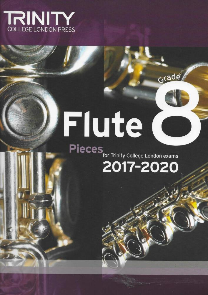 Trinity College London: Flute Exam 2017-2020 - Grade 8 (Score/Parts)