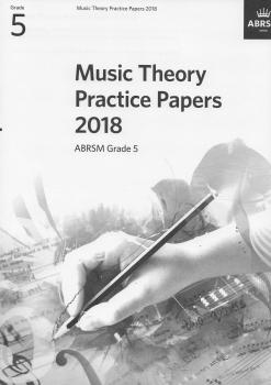 ABRSM: Music Theory Practice Papers 2018 - Grade 5