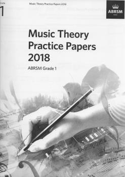 ABRSM: Music Theory Practice Papers 2018 - Grade 1