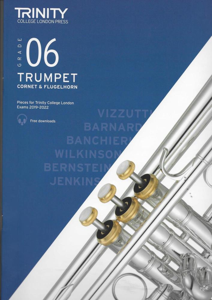 TCL: Trumpet, Cornet & Flugelhorn Exam Pieces 2019-2022 - Grade 6