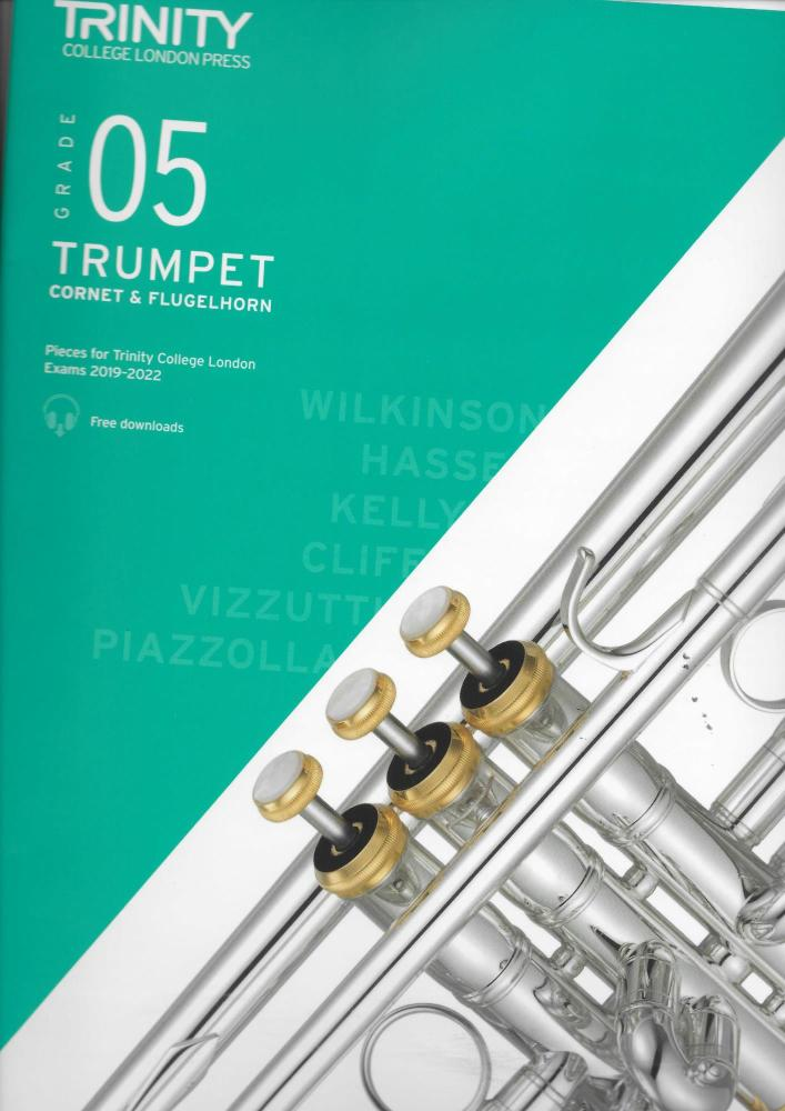 TCL: Trumpet, Cornet & Flugelhorn Exam Pieces 2019-2022 - Grade 5