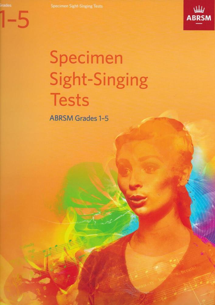 Specimen Sight-Singing Tests, Grades 15