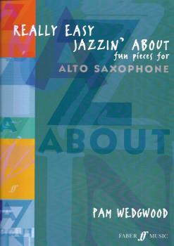 Pamela Wedgwood: Really Easy Jazzin' About (Alto Saxophone)
