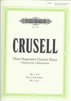 Bernhard Henrik Crusell: Three Progressive Clarinet Duets (Complete)