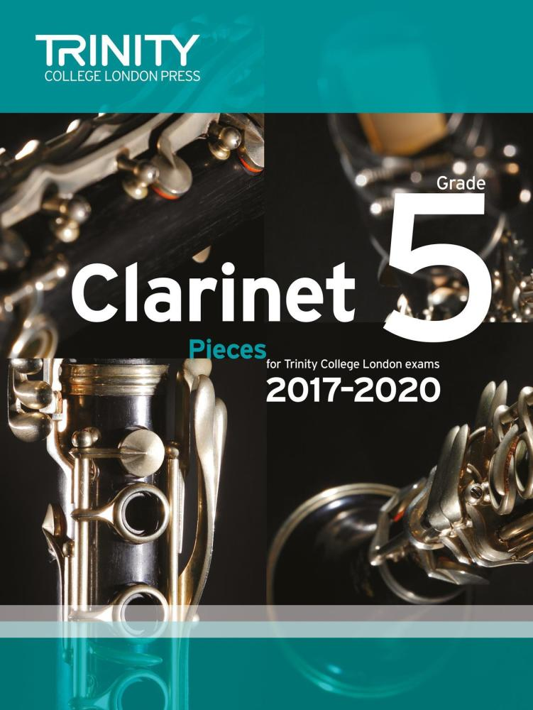 Trinity College London: Clarinet Exam Pieces Grade 5, 2017–2020 (Score And
