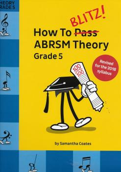 How To Blitz! ABRSM Theory Grade 5 (2018 Revised Edition)