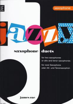 JAMES RAE JAZZY DUETS FOR SAXOPHONES