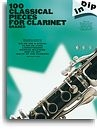 DIP IN 100 CLASSICAL PIECES FOR CLARINET (GRADED) CLT