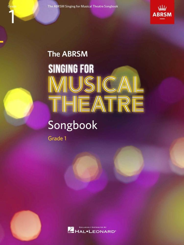 Singing for Musical Theatre Songbook Grade 1
