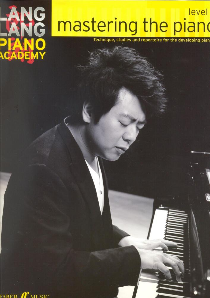Lang Lang Piano Academy: Mastering The Piano - Level 3