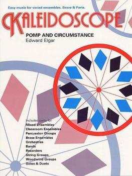 Kaleidoscope: Pomp And Circumstance