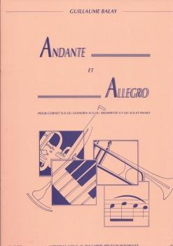 Guillaume Balay - Andante Et Allegro Pour Cornet En Si Bémol (Saxhorn En Si Bémol / Trompette En Ut Ou En Si Bémol) Et Piano