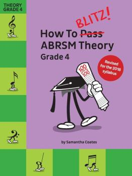 How To Blitz! ABRSM Theory Grade 4 (2018 Revised)