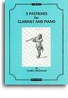 Cecilia McDowall: Three Pastiches For Clarinet And Piano