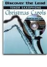 Discover the Lead Tenor Sax - Christmas Carols