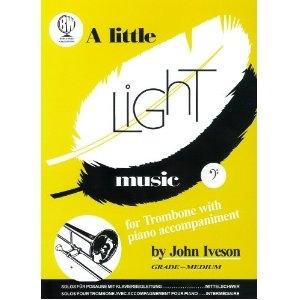 John Iveson: A Little Light Music (Trombone Treble Clef)