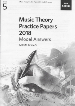 ABRSM: Music Theory Practice Papers 2018 Model Answers - Grade 5