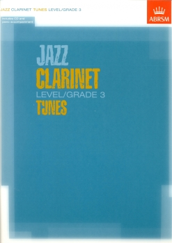 ABRSM JAZZ CLARINET TUNES LEVEL/GRADE 3 (BOOK/CD) CLT