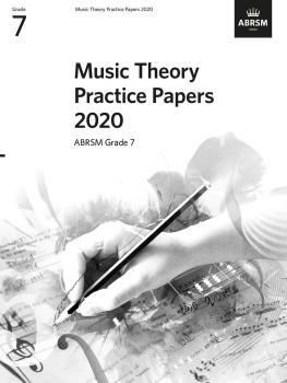 Music Theory Practice Papers 2020 Grade 7